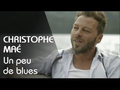 Christophe Maé - Un Peu De Blues