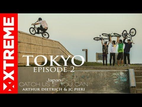 XTremeVideo - BMX l Tokyo l Catch Us If You Can #2