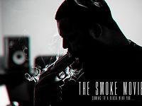 THE SMOKE MOVIE: THE PREQUEL