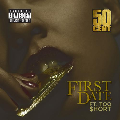 50 Cent - First Date feat Too Short