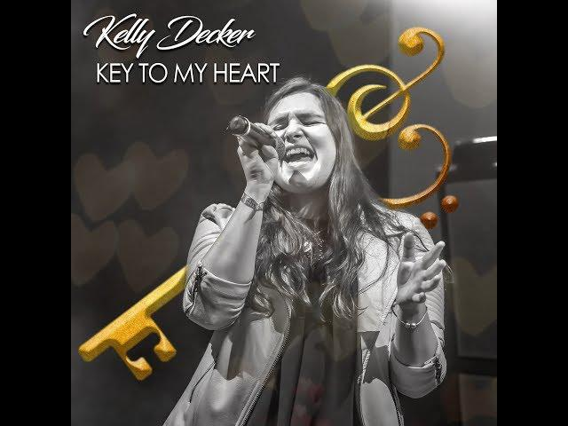 Key To My Heart // Kelly Decker