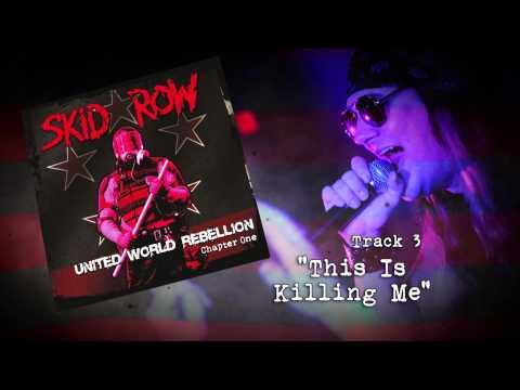 Skid Row - United World Rebellion - Chapter One - EPK