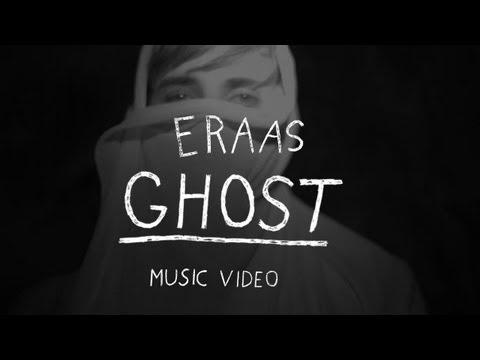 ERAAS - Ghost (Official Music Video)