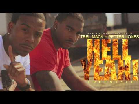 Trel Mack - ft Petter Jones Hell Yeah!! (freestyle)