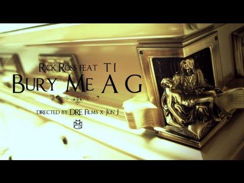 Rick Ross - Bury Me A G  feat. T.I. (Official Video)