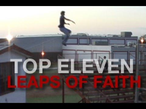 Break - Top Eleven Leaps of Faith
