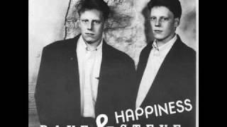 Happiness (Dave & Steve) 1991