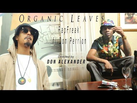 RapFreak featured Don Perrion - Organic Leaves