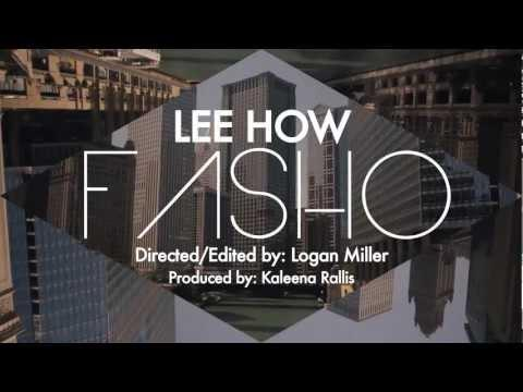 Lee How - Fasho [Official Music Video]