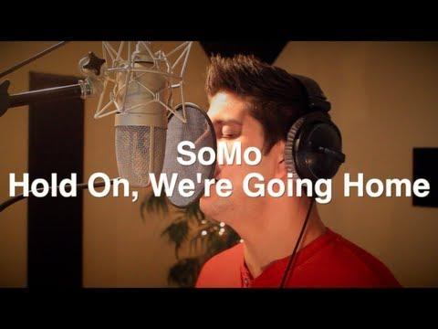 drake - Hold On, We're Going Home (rendition) By Somo