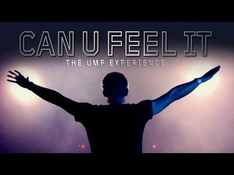 CAN U FEEL IT - The UMF Experience (MOVIE TRAILER #2)