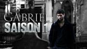 GABRIEL web série SAISON 1