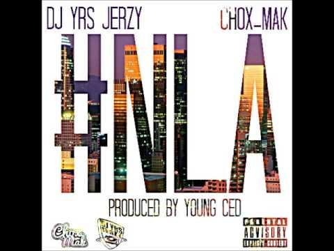 DJ YRS Jerzy - DJ YRS Jerzy Ft. Chox Mak - NLA (Prod. by Yung Ced)