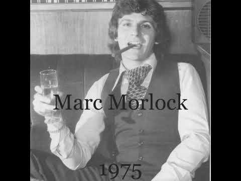 Marc Morlock  -  (Norwegian Girl) Demo 1975