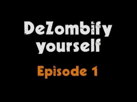 Anokato - DeZombify Yourself - Episode 1