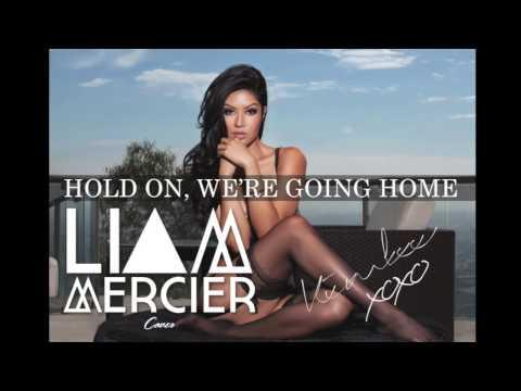 drake - Hold On, We're Going Home (liam Mercier Cover)