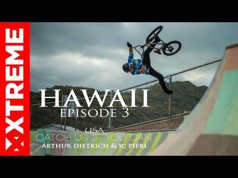 XTremeVideo - BMX l Hawaii l Catch Us If You Can #3