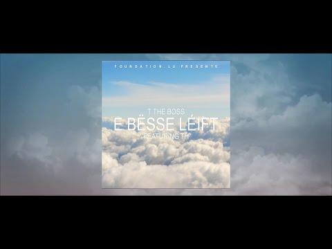 T the Boss - E bësse Léift (feat. TH)