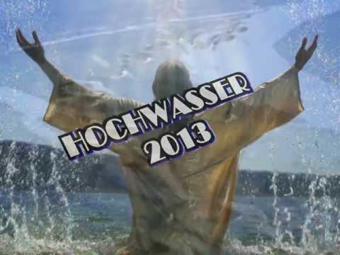 Hochwasser- Katastrophe 2013 - SPENDENAUFRUF HOCHWASSER JUNI 2013 - Die mittreisensten Szenen!