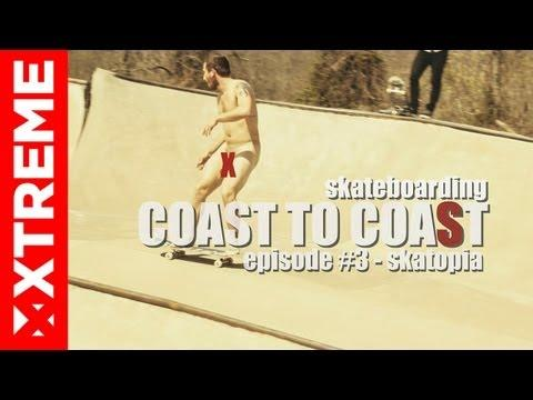 XTremeVideo - SKATEBOARDING | Coast To Coast #3 Skatopia